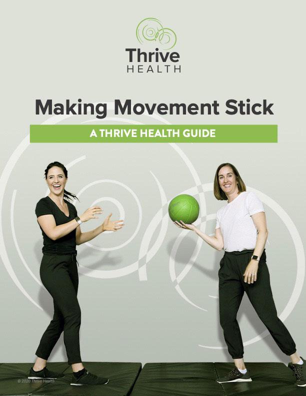 Thrive Health - Making Movement Stick