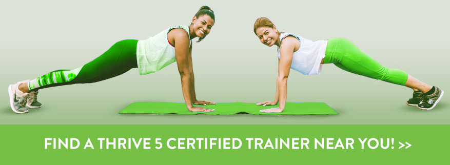 Find a Thrive 5 Certified Trainer